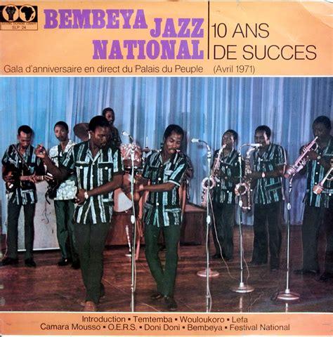 bembeya jazz national camara mousso bembeya jazz national 10 ans de succeseditions syliphone