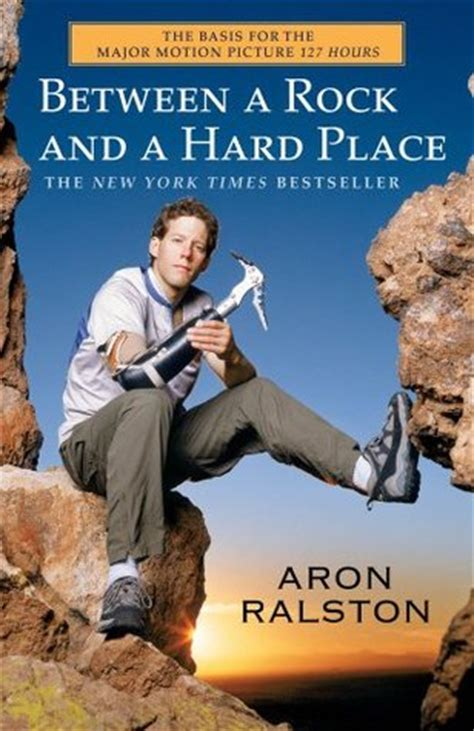 A Place Book Plot Between A Rock And A Place By Aron Ralston