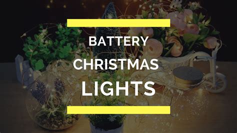 top 10 best battery operated christmas lights in 2017 reviews