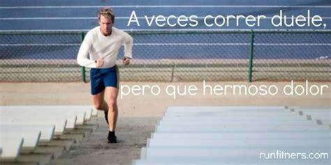 imagenes motivacionales de corredores im 225 genes con frases motivadoras para corredores xii