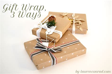 how to wrap a perfect present lauren conrad holiday special 3 simple ways to wrap the perfect present