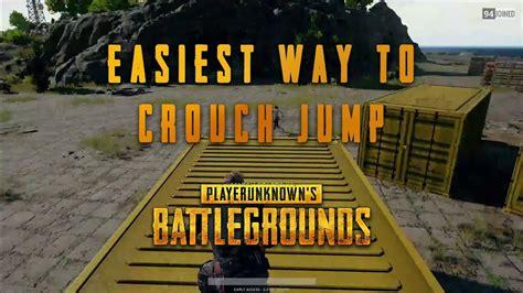 pubg jump crouch pubg best tutorial easy crouch jump youtube