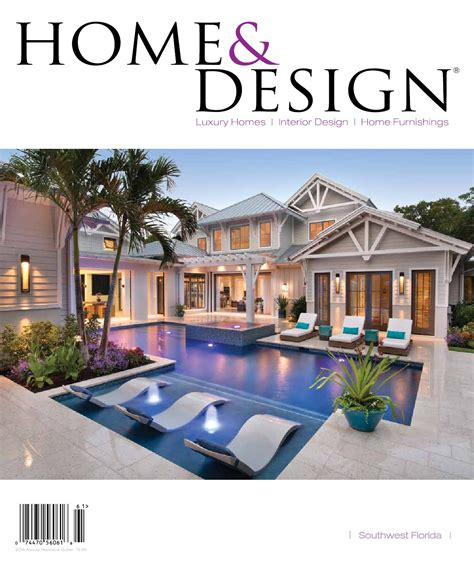 home design and architect magazine home design magazine annual resource guide 2016 southwest florida edition by anthony spano