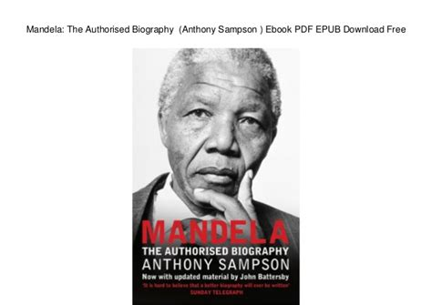 biography of nelson mandela in bangla mandela the authorised biography anthony sson ebook