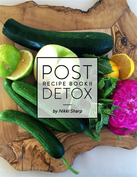 Detox Recipe Book by Post Detox Recipe Book Ii Sharp