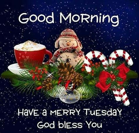 good morning have a merry tuesday god bless you pictures