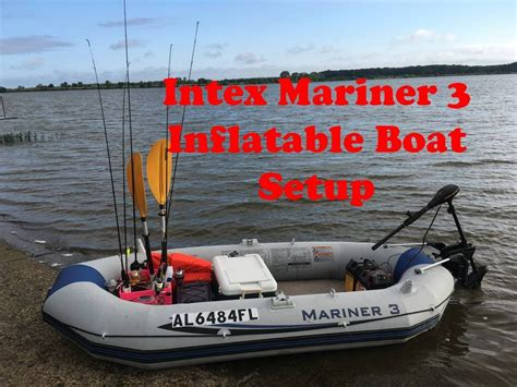 inflatable boat fishing youtube intex mariner 3 inflatable boat setup for fishing youtube