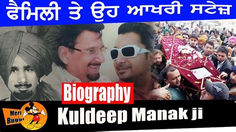 biography movies on youtube kuldeep manak with family biography mother songs
