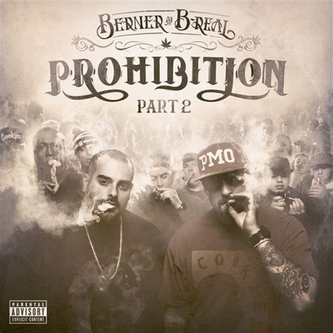 The B Part 2 by Berner B Real Quot Prohibition Part 2 Quot Release Date Cover