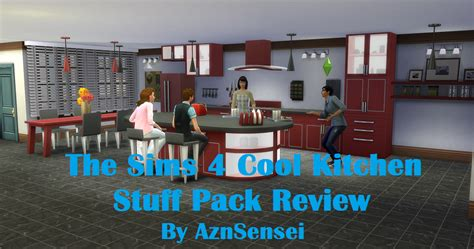 How To Pack Kitchen Stuff by Aznsensei S Sims 4 Reviews The Sims 4 Cool Kitchen Stuff