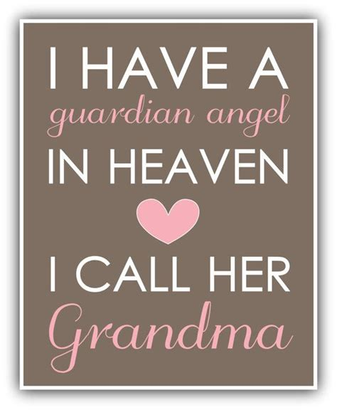 printable grandma quotes i have a guardian angel in heaven print personalized art