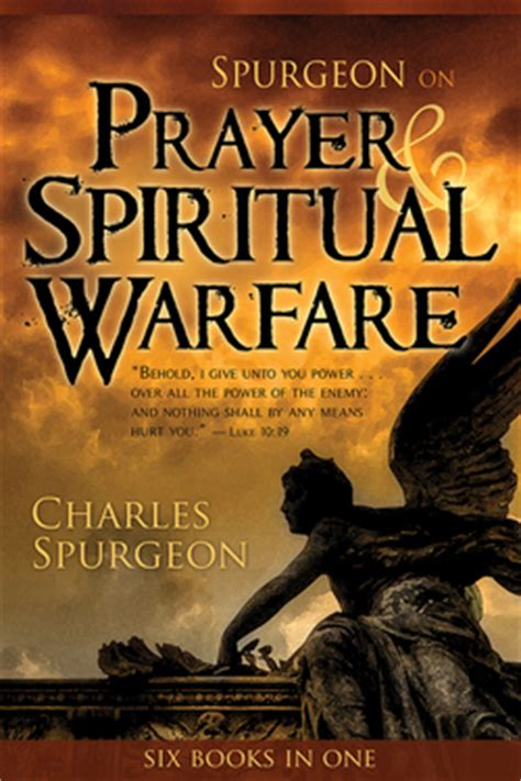 spurgeon on prayer spiritual warfare living christian