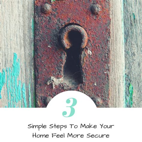 3 simple steps to make your home feel more secure skirt