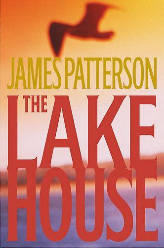the lake house novel the lake house by james patterson books pinterest