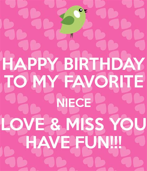 Happy Birthday To My Beautiful Niece Quotes Happy Birthday To My Favorite Niece Love Miss You Have