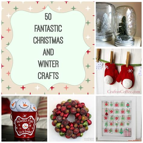 50 fantastic christmas and winter craft ideas my
