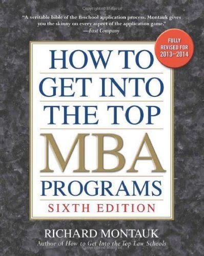 How To Choose Best Mba College by How To Get Into The Top Mba Programs 6th Editon Harvard