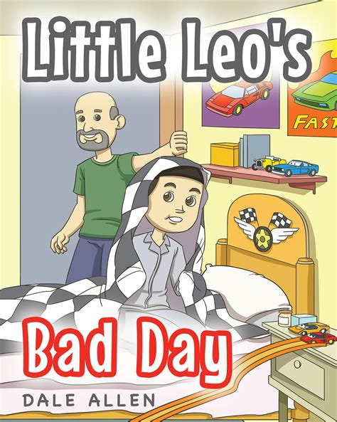 the godking s legacy books dale allen s new book leo s bad day is an