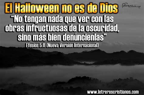 imagenes cristianas en contra de halloween imagenes contra halloween 171 letreros cristianos com