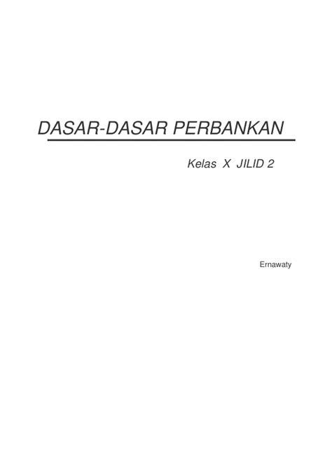 Buku Dasar Dasar Akuntansi Jilid 2 buku dasar dasar perbankan x 2
