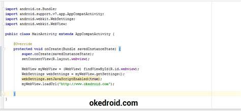 membuat aplikasi android webview belajar cara membuat aplikasi webview di android studio