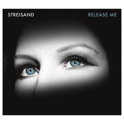 barbra streisand release me release me shop the barbra streisand official store