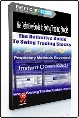 swing trader guide the definitive guide to swing trading stocks best forex