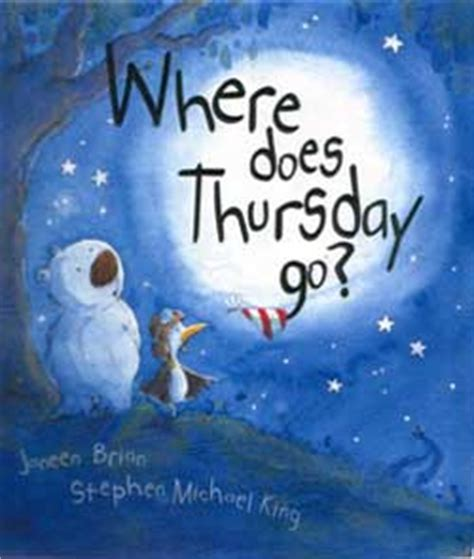 where does st go where does thursday go janeen brian books