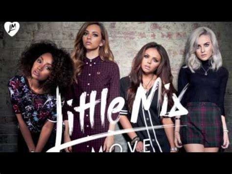 download mp3 album little mix little mix move free mp3 download lyrics youtube