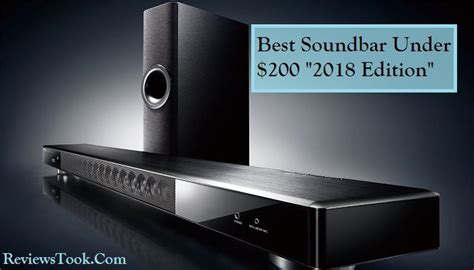 best soundbar 10 best soundbars 200 100 dollars updated for 2019