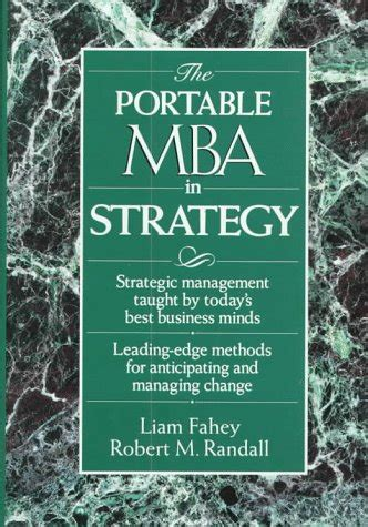 Edes Portable Mba Pdf by The Portable Mba In Strategy Portable Mba