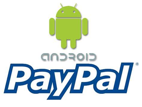 paypal for android paypal en el c 243 digo fuente nuevo android market el androide libre