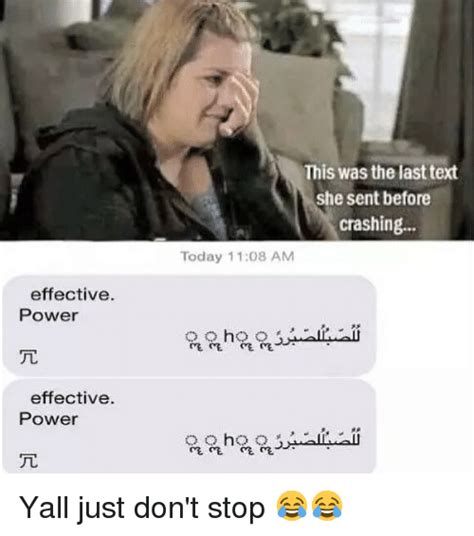 Last Text Meme - effective power effective power this was the last text she