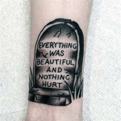 everything was beautiful and nothing hurt tattoo 50 tombstone tattoos for memorial designs