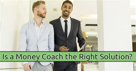 money couch why would i want a money coach debt free guys