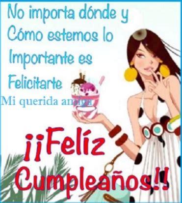 imagenes para amigas de feliz cumpleaños hermosas tarjetas de feliz cumplea 241 os para una amiga