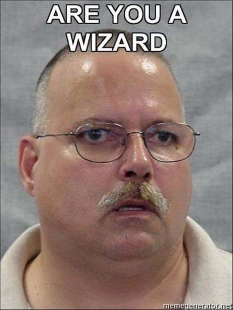Are You A Wizard Meme - the computers are these peoples primary tool why is it