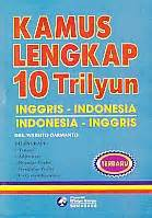 kamus lengkap 10 trilyun inggris indonesia indonesia
