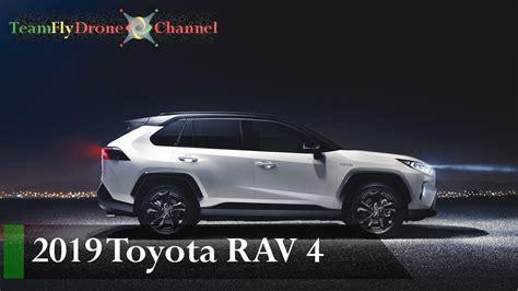 toyota rav 4 interni auto 2019 new toyota rav 4 interni ed esterni hybrid