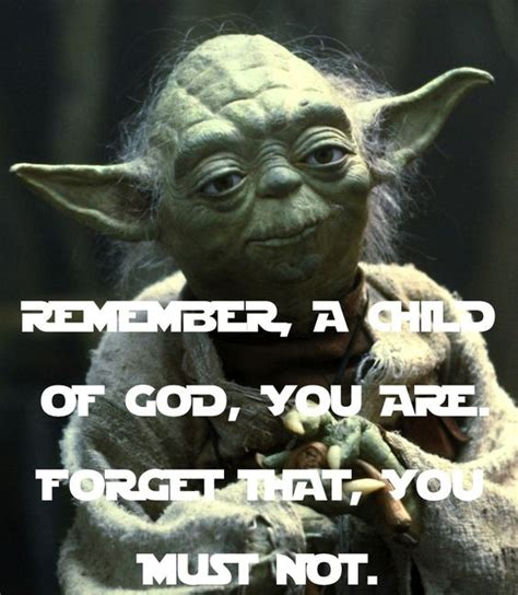 Child Of God Meme - remember a child of god you are forget that you must