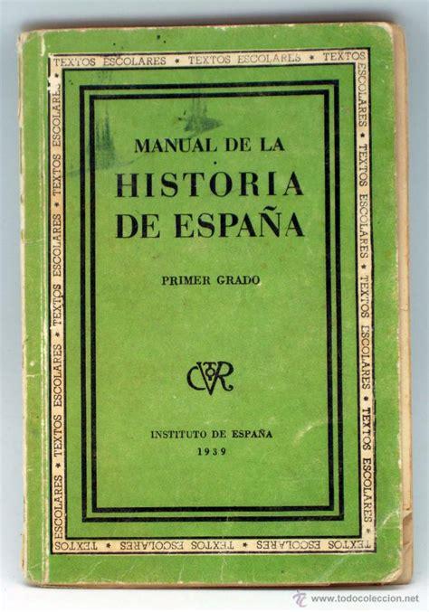 manual de historia poltica manual historia de espa 241 a primer grado 1 186 insti comprar libros de texto en todocoleccion