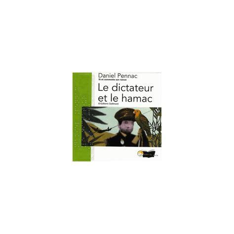 Le Dictateur Et Le Hamac by Le Dictateur Et Le Hamac Cd Audio Daniel Pennac