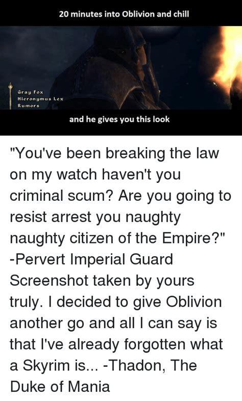 Oblivion Memes - 25 best memes about criminal scum criminal scum memes