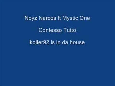 confesso tutto testo confesso tutto noyz mystic1 la haine testo mp3