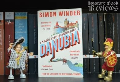danubia a personal history history book reviews danubia a personal history of habsburg europe simon winder