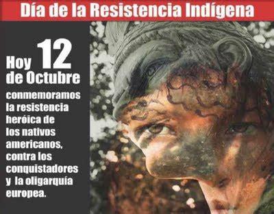 imagenes sobre resistencia indigena venezuela d 237 a de la resistencia ind 237 gena archives book of days tales