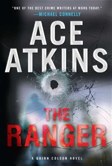 Book Review In The Fast By Quinn by The Ranger Quinn Colson 1 By Ace Atkins Reviews