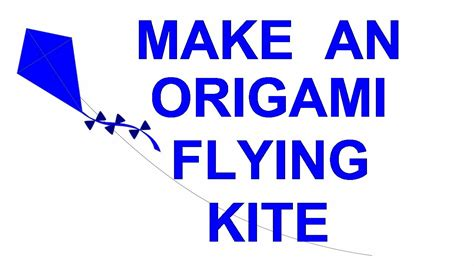 How To Make An Origami Kite - how to make a flying origami kite kid s craft