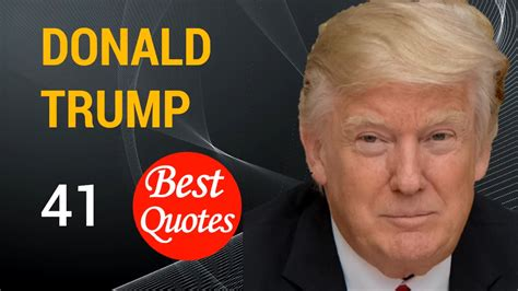 donald trump diet the 41 best quotes by donald trump quot i have never seen a
