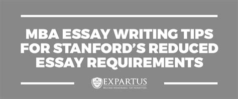 Mba In Stanford Requirements by Expartus Mba Essay Writing Tips For Stanford S Reduced Essay